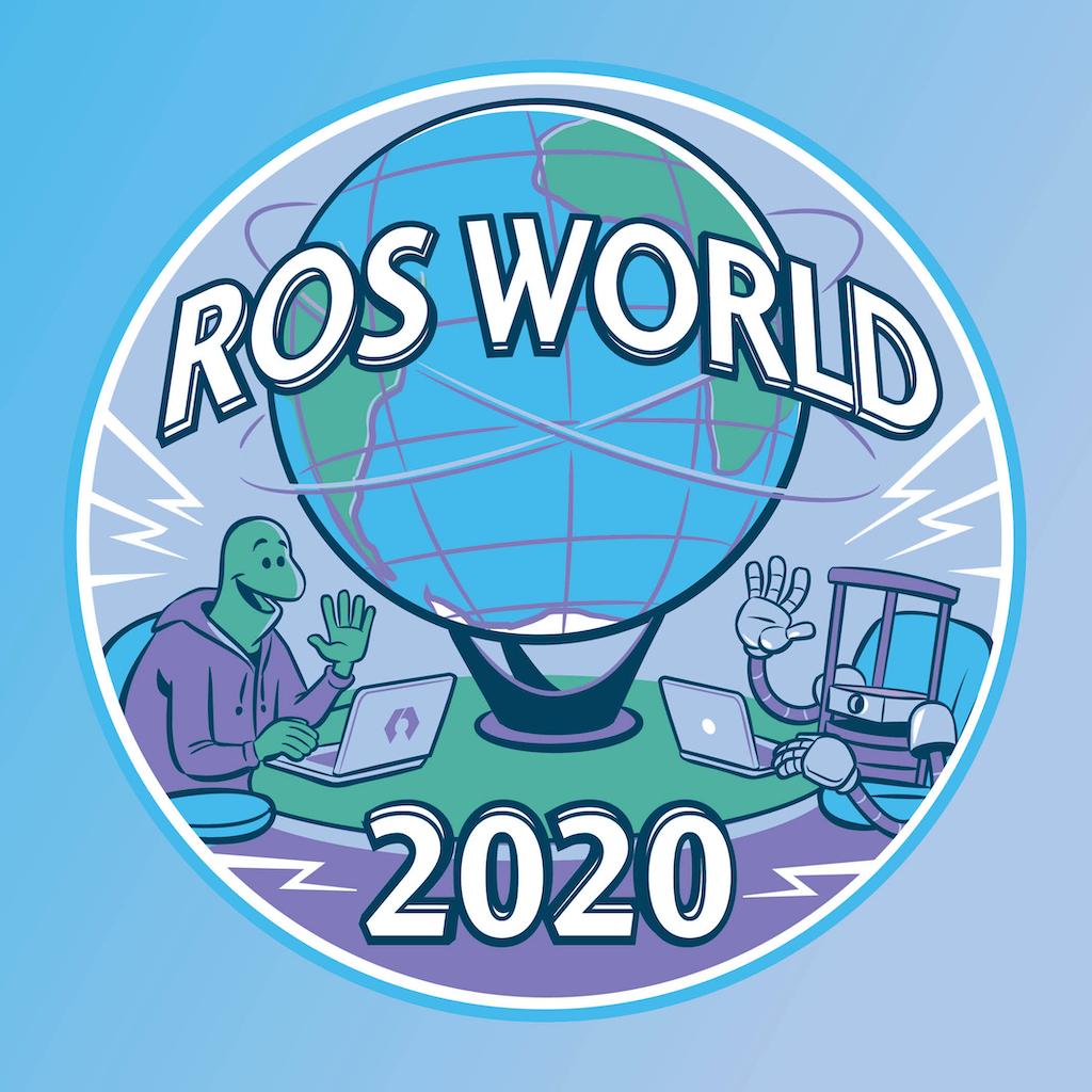 ROS World 2020